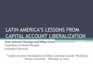 LATIN AMERICA'S LESSONS FROM CAPITAL ACCOUNT LIBERALIZATION