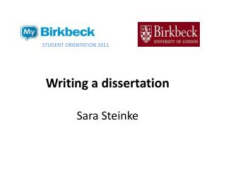 Writing a dissertation Sara Steinke
