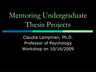 Mentoring Undergraduate   Thesis  Projects