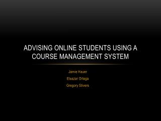 Advising Online Students Using a Course Management System