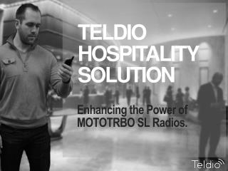 Enhancing the Power of MOTOTRBO SL Radios.
