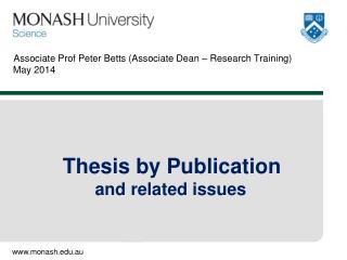 Associate  Prof Peter Betts (Associate Dean – Research Training)  May 2014