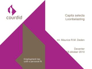 capita selecta loonbelasting     mr. maurice r.m. deden  deventer 18 oktober 2010