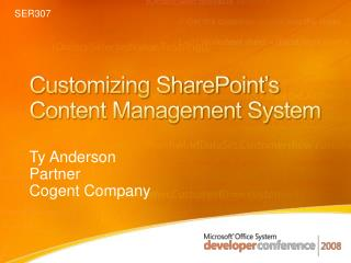 Customizing SharePoint�s Content Management System
