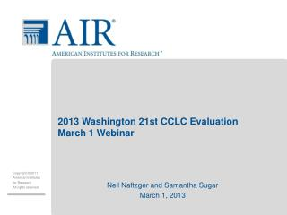 2013 Washington 21st CCLC Evaluation March 1 Webinar