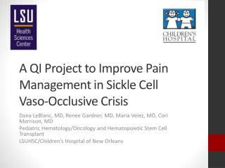 A QI Project to Improve Pain Management in Sickle Cell  Vaso -Occlusive Crisis