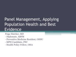Panel Management, Applying Population Health and Best Evidence