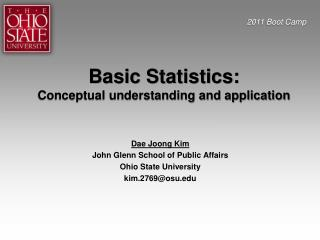 Basic Statistics: Conceptual understanding and application