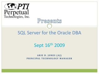 SQL Server for the Oracle DBA Sept 16 th  2009