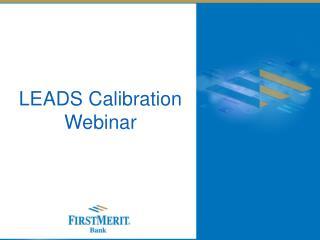 LEADS Calibration Webinar