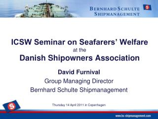 ICSW Seminar on Seafarers' Welfare  at the  Danish  Shipowners  Association