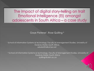 The Impact of digital story-telling on trait Emotional Intelligence (EI) amongst adolescents in South Africa � a case s