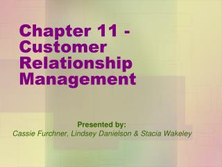 Chapter 11 - Customer Relationship Management