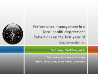 Performance management in a local health department: Reflections on the first year of implementation