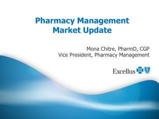 Pharmacy Management  Market Update