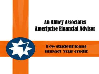 An Abney Associates Ameriprise Financial Advisor