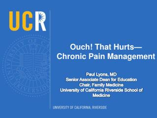 Ouch! That Hurts—Chronic Pain Management