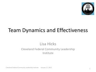 Team Dynamics and Effectiveness