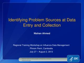 Identifying  Problem Sources at Data Entry and Collection