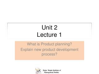 Unit 2  Lecture  1