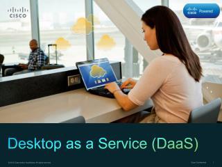 Desktop as a Service (DaaS )