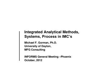 Integrated Analytical Methods,  Systems ,  Process in IMC's