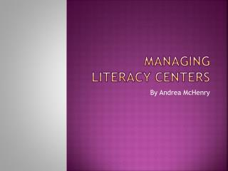 Managing Literacy Centers