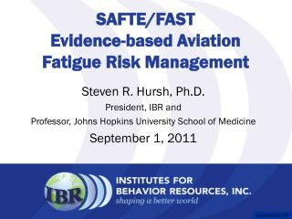 SAFTE/FAST Evidence-based Aviation Fatigue Risk Management