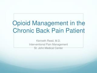 Opioid Management in the Chronic Back Pain Patient