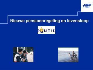 nieuwe pensioenregeling en levensloop