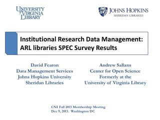 Institutional Research Data Management: ARL libraries SPEC Survey Results