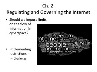 Ch. 2:  Regulating and Governing the Internet
