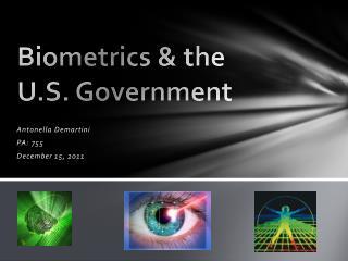 Biometrics & the U.S. Government