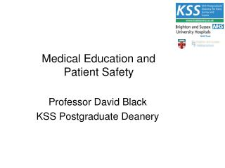 Medical Education and  Patient Safety