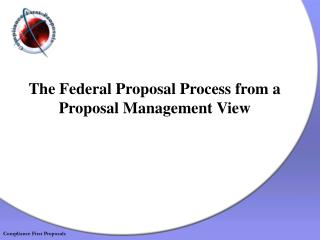 The Federal Proposal Process from a Proposal Management View