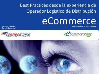 Best Practices desde la experiencia de Operador Logístico de Distribución eCommerce