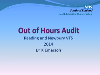 Out of Hours Audit
