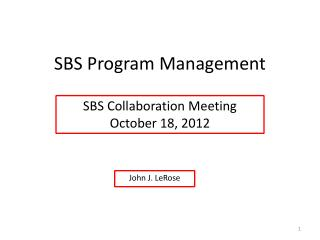 SBS Program Management