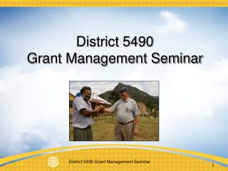 District 5490  Grant Management Seminar