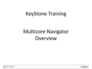Multicore Navigator Overview