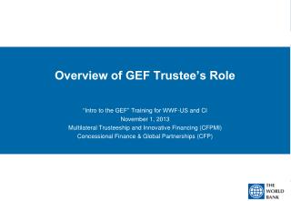 Overview of GEF Trustee's Role