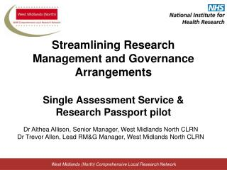 Streamlining Research Management and Governance Arrangements Single Assessment Service & Research Passport pilot