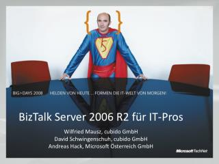 BizTalk Server 2006 R2 für IT-Pros