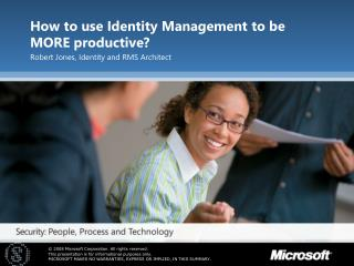 How to use Identity Management to be MORE productive?