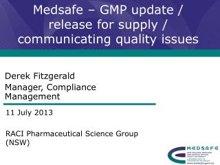 Medsafe – GMP update / release for supply / communicating quality issues