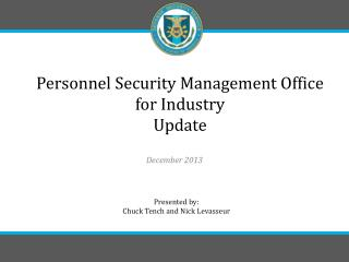 Personnel Security Management Office for Industry  Update