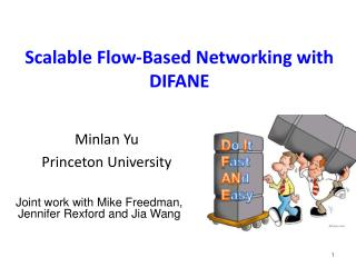 Scalable Flow-Based Networking with DIFANE