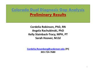 Colorado Dual Diagnosis Gap Analysis Preliminary Results