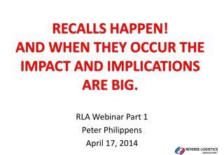 RLA Webinar Part 1 Peter Philippens April 17, 2014