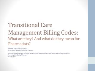 Transitional Care Management Billing Codes:  What are they? And what do they mean for Pharmacists?